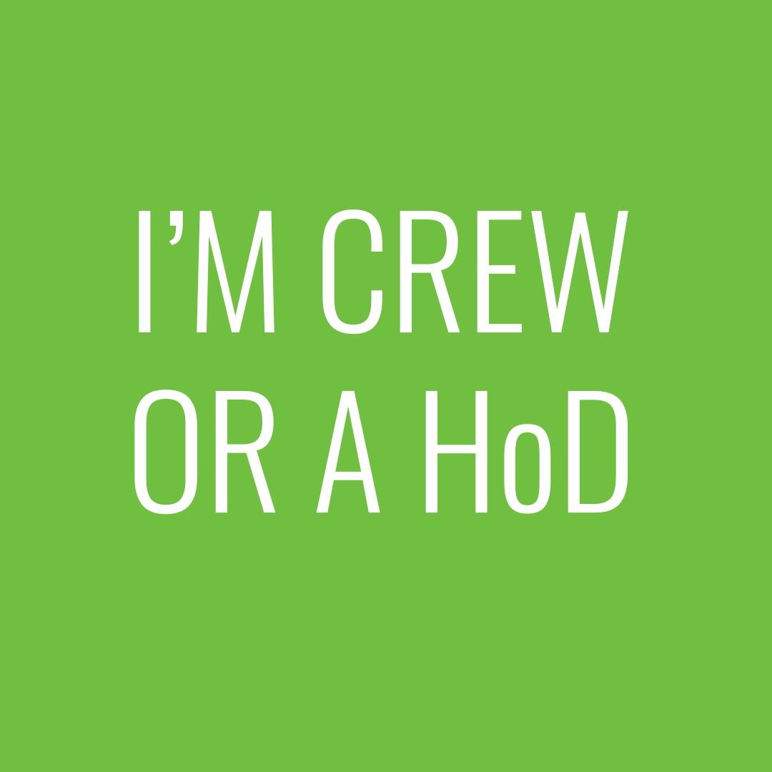 I'm crew or a HOD
