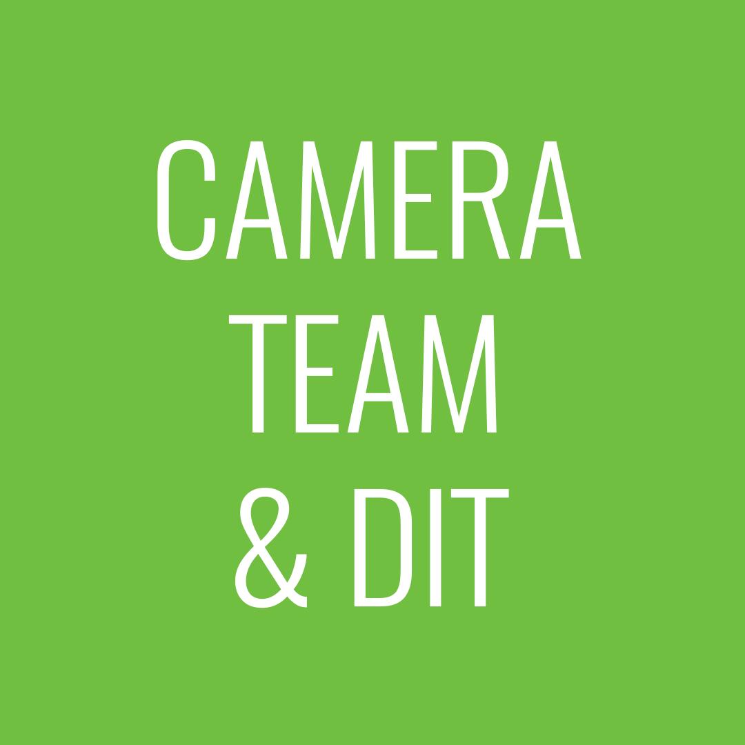 Camera team & DIT