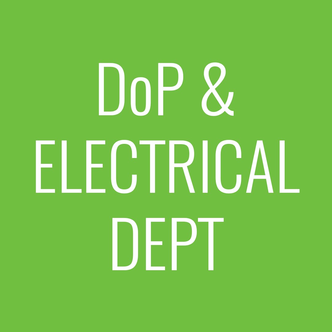 DoP & electrical dept