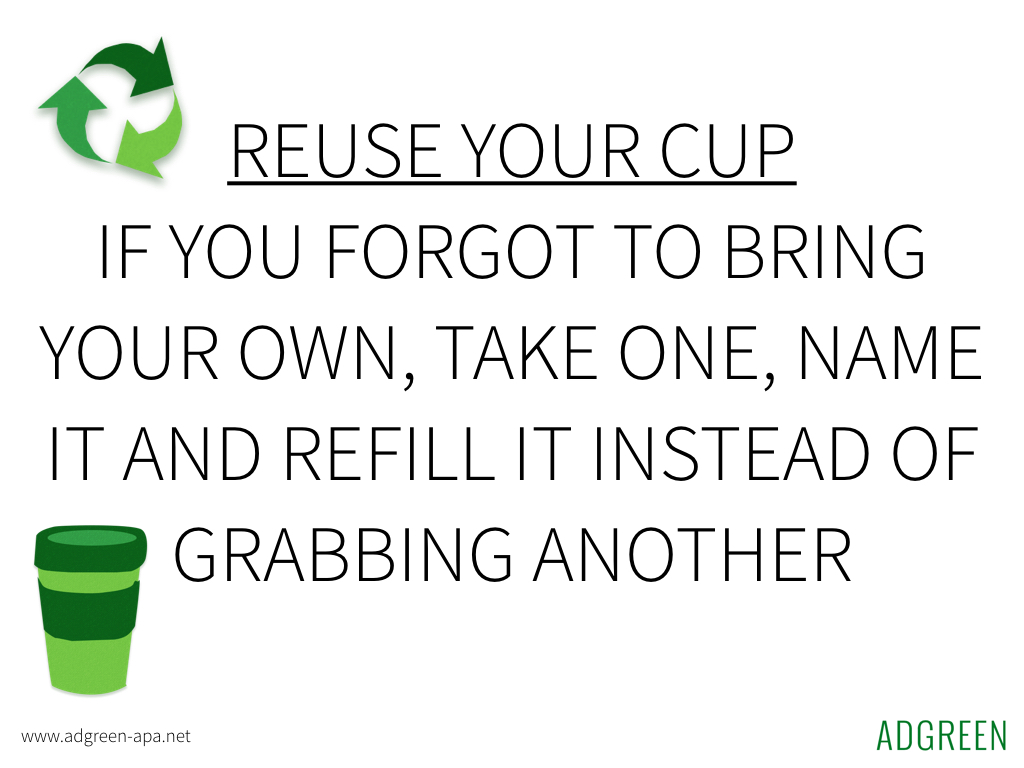 Reuse your cup