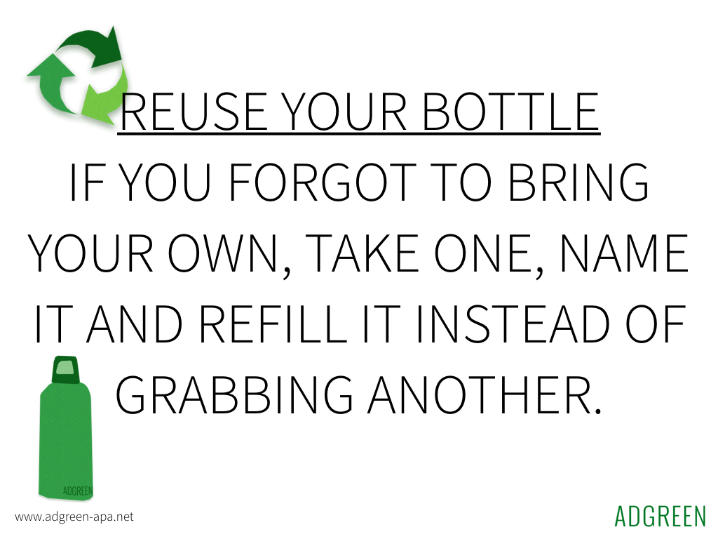 Reuse your bottle