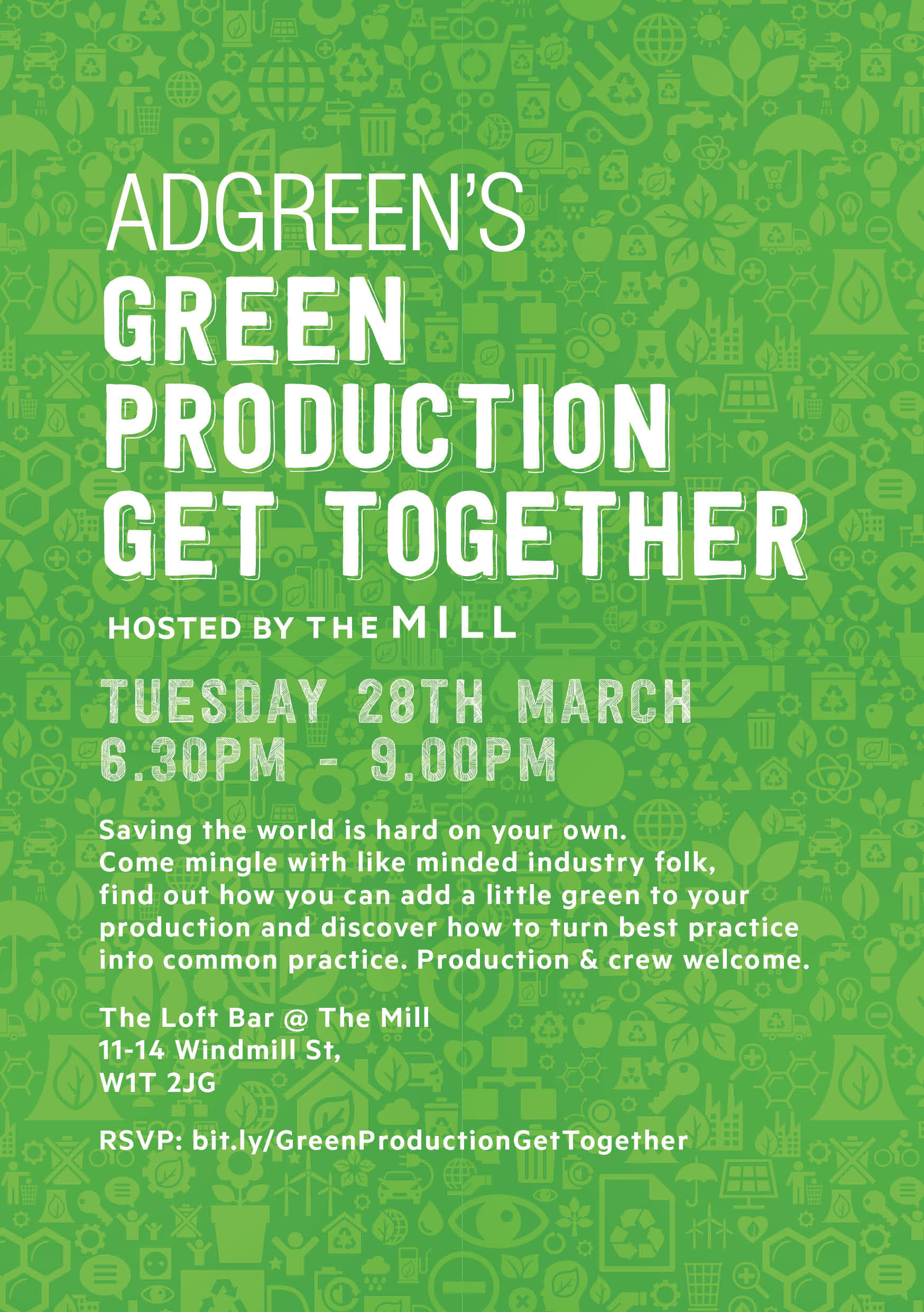 Green Production Get Together! Saving the world is hard on your own. Come mingle with like minded industry folk, find out how you can add a little green to your production and discover how to turn best practice into common practice...