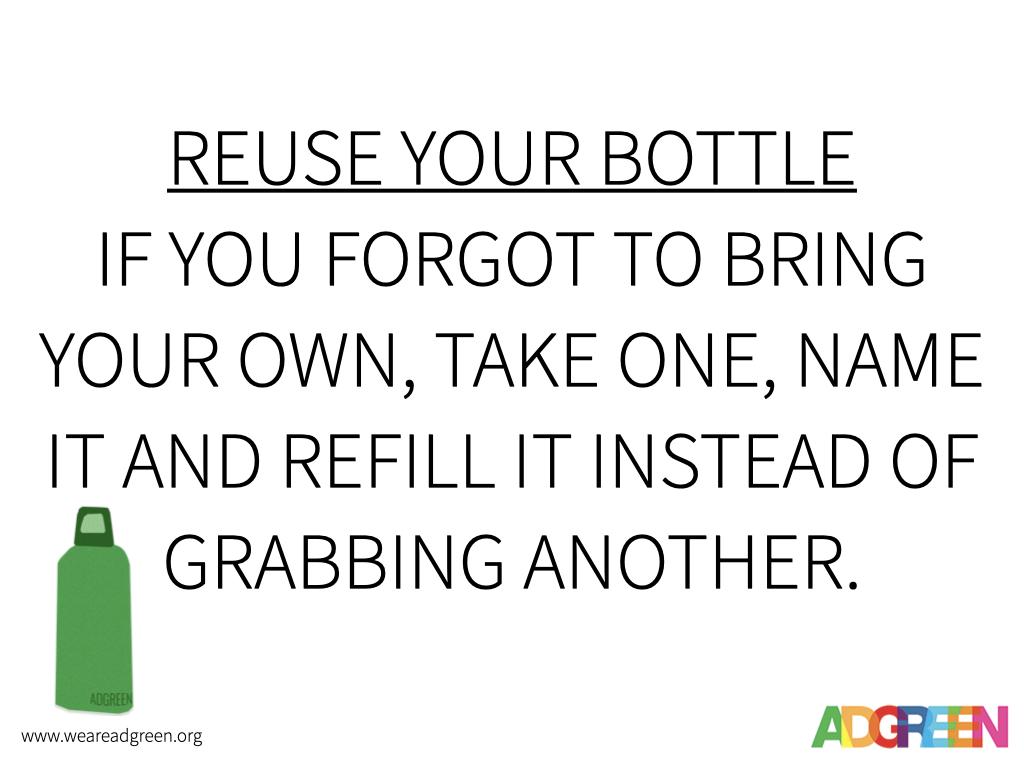 Reuse your bottle